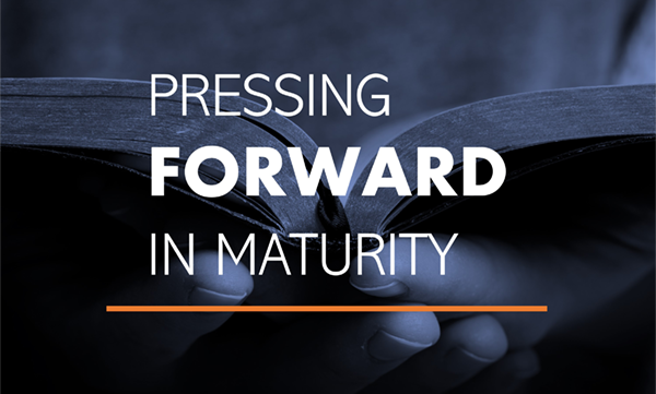 Pressing Forward in Maturity